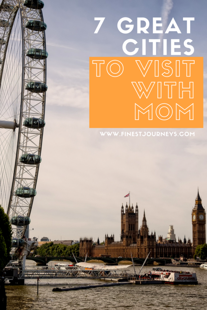 great-cities-to-visit-with-mom